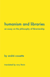 cover art for 'Humanism and Libraries' courtesy of Library Juice Press