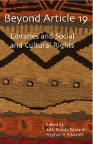 Beyond Article 19: Libraries and Social and Cultural Rights