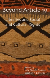 Beyond Article 19: Libraries and Social and Cultural Rights (cover image)