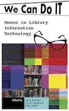 We Can Do I.T.: Women in Library Information Technology